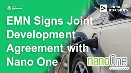 EMN Enters Joint Development Agreement with Battery Tech Developer Nano One