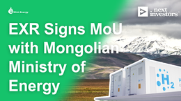 EXR Signs Hydrogen MoU with Mongolian Ministry of Energy while Three Drill Rigs Continue Gas Search